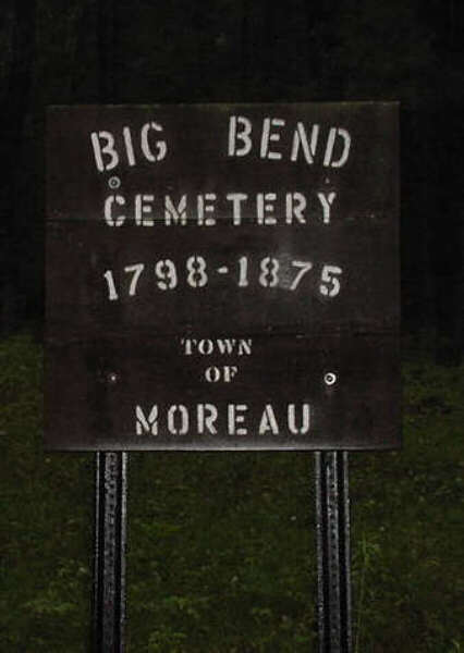 "Sign near road stating ""Big Bend Cemetery 1798-1875 Town of Moreau"""